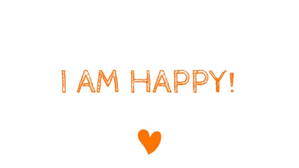 I Am Happy Affirmation Card